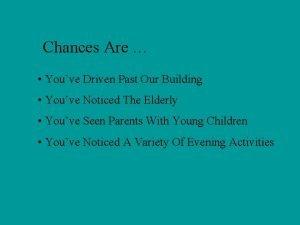 Chances Are Youve Driven Past Our Building Youve