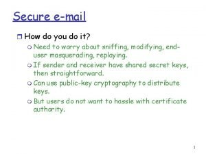 Secure email r How do you do it
