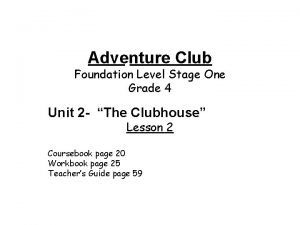 Adventure Club Foundation Level Stage One Grade 4