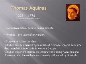 Thomas Aquinas 1225 1274 Aquinas notes created by