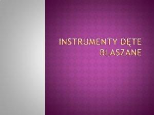 Instrument dty blaszany instrument dty ktrego ustnik a