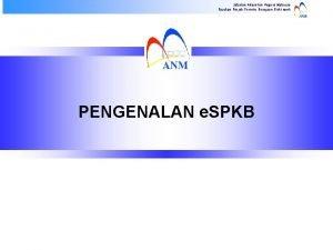 Jabatan Akauntan Negara Malaysia Pasukan Projek Perintis Kerajaan