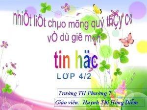 Trng TH Phng 7 Gio vin Hunh Th