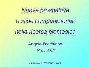 Nuove prospettive e sfide computazionali nella ricerca biomedica