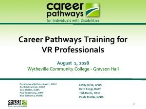 Career Pathways Training for VR Professionals August 1