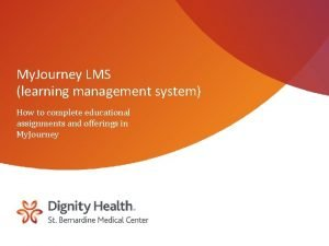 My Journey LMS learning management system How to