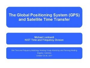 The Global Positioning System GPS and Satellite Time