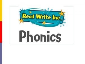 Why synthetic phonics Synthetic phonics offers the vast