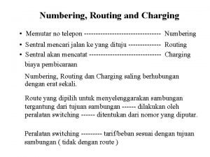 Numbering Routing and Charging Memutar no telepon Numbering