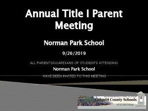 Annual Title I Parent Meeting Norman Park School