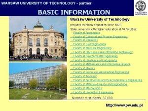 WARSAW UNIVERSITY OF TECHNOLOGY partner BASIC INFORMATION Warsaw