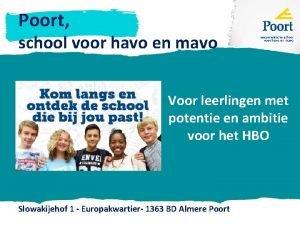 Poort school voor havo en mavo Voor leerlingen