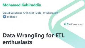 Mohamed Kabiruddin Cloud Solutions Architect Data Microsoft mdkabir