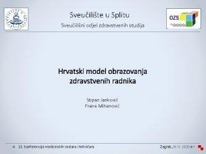 Sveuilite u Splitu Sveuilini odjel zdravstvenih studija Hrvatski