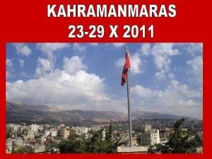 Przyjazd do Kahramanmaras w nocy z niedzieli na