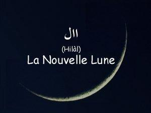 Hill La Nouvelle Lune 1 LUnivers Lunivers comprend
