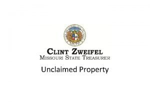 Unclaimed Property History of Missouris Unclaimed Property Law