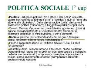 POLITICA SOCIALE 1 cap n Politica Dal greco