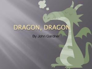 DRAGON DRAGON By John Gardner Dragon Dragon Setting
