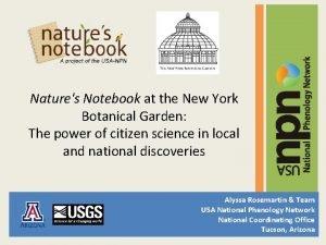 Natures Notebook at the New York Botanical Garden
