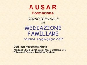 AUSAR Formazione CORSO BIENNALE IN MEDIAZIONE FAMILIARE Cosenza