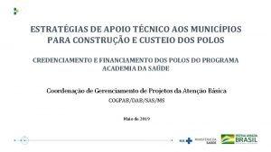 ESTRATGIAS DE APOIO TCNICO AOS MUNICPIOS PARA CONSTRUO
