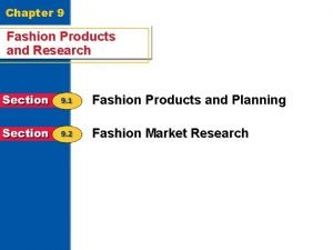 Chapter 9 Fashion Products and Research Fashion Products