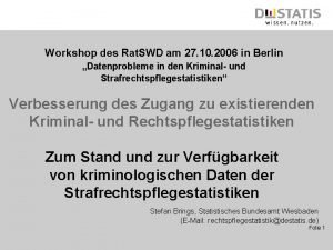 Workshop des Rat SWD am 27 10 2006