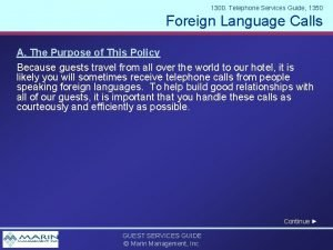 1300 Telephone Services Guide 1350 Foreign Language Calls