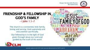 Deeper Christian Life Ministry The Netherlands FRIENDSHIP FELLOWSHIP