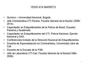 YESID AYA BARRETO Qumico Universidad Nacional Bogot Jefe