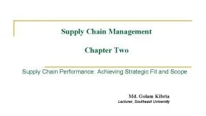 Supply Chain Management Chapter Two Supply Chain Performance