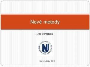 Nov metody Petr Breinek Nov metody2012 Myeloperoxidza MPO
