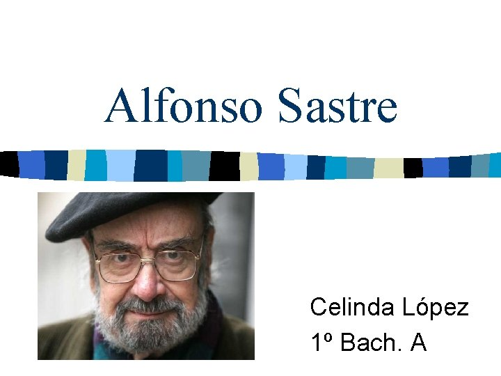 Alfonso Sastre Celinda Lpez 1 Bach A ndice