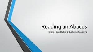 Reading an Abacus ID 1050 Quantitative Qualitative Reasoning