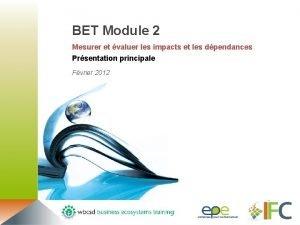 BET Module 2 Mesurer et valuer les impacts