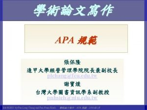 APA Style What is APA What is APA
