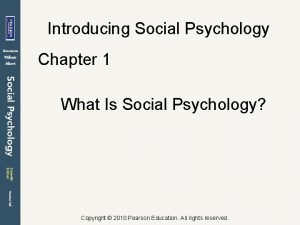 Introducing Social Psychology Chapter 1 What Is Social