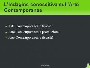 LIndagine conoscitiva sullArte Contemporanea e lavoro Arte Contemporanea