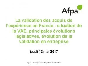 La validation des acquis de lexprience en France