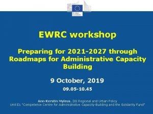 EWRC workshop Preparing for 2021 2027 through Roadmaps