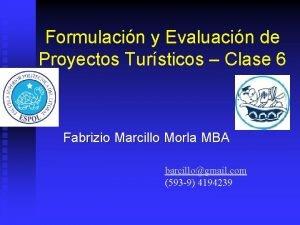 Formulacin y Evaluacin de Proyectos Tursticos Clase 6