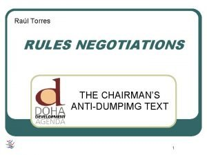 Ral Torres RULES NEGOTIATIONS THE CHAIRMANS ANTIDUMPIMG TEXT