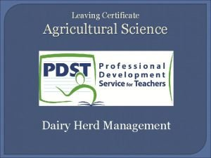 Leaving Certificate Agricultural Science Dairy Herd Management Learning