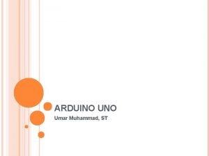 ARDUINO Umar Muhammad ST KONTEN Board Arduino Uno