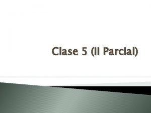 Clase 5 II Parcial Elegir los puntos de