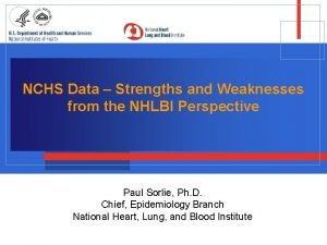 NCHS Data Strengths and Weaknesses from the NHLBI
