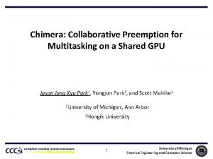 Chimera Collaborative Preemption for Multitasking on a Shared