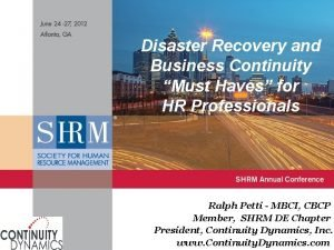 Disaster Recovery and Business Continuity Must Haves for