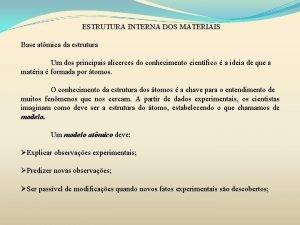 ESTRUTURA INTERNA DOS MATERIAIS Base atmica da estrutura